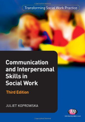 Communication And Interpersonal Skills In Social Work