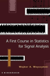 First Course In Statistics For Signal Analysis