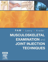 Musculoskeletal Examination And Joint Injections Techniques