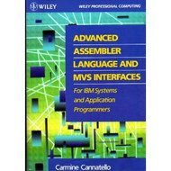 Advanced Assembler Language And Mvs Interfaces For Ibm Systems And Application