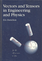 Vectors And Tensors In Engineering And Physics