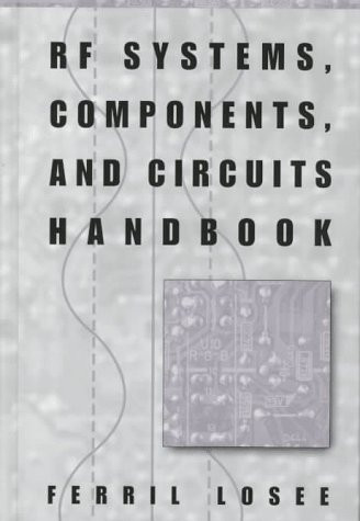 Rf Systems Components And Circuits Handbook