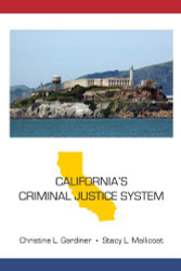 California's Criminal Justice System