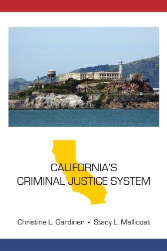 California's Criminal Justice System