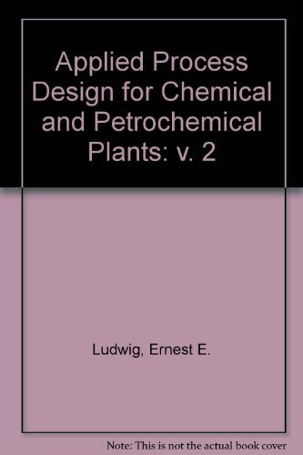 Applied Process Design For Chemical And Petrochemical Plants Volume 2