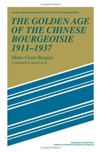 Golden Age Of The Chinese Bourgeoisie 1911-1937