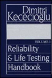 Reliability and Life Testing Handbook volume 1