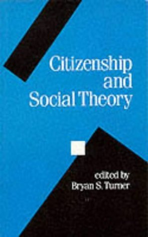 Citizenship And Social Theory