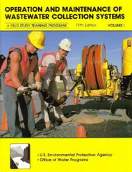 Operation And Maintenance Of Wastewater Collection Systems