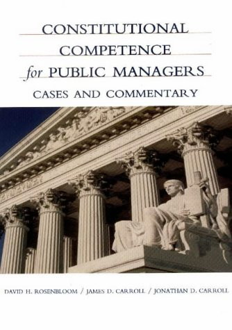 Constitutional Competence For Public Managers