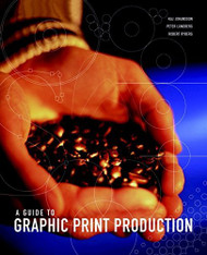 Guide To Graphic Print Production