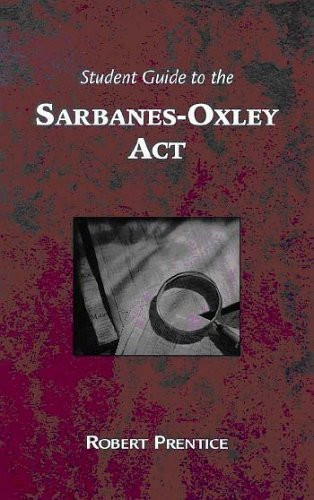 Guide To The Sarbanes-Oxley Act