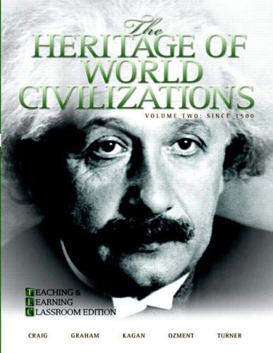 Heritage Of World Civilizations Volume 2 Brief Version