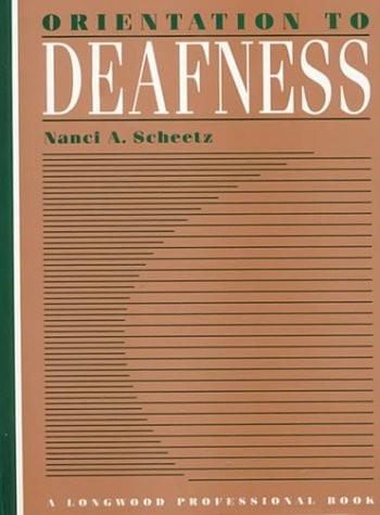 Orientation to Deafness