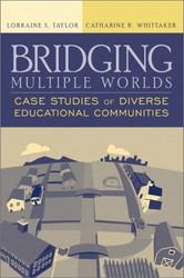 Bridging Multiple Worlds