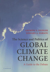 Science And Politics Of Global Climate Change