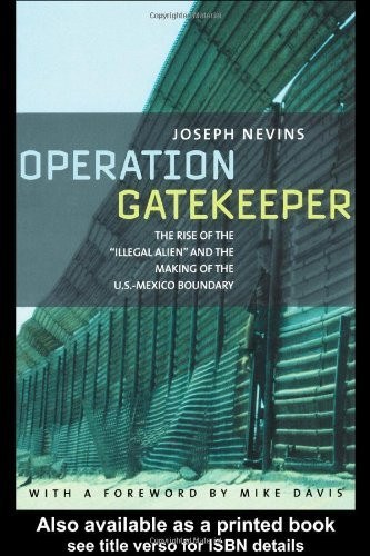 Operation Gatekeeper And Beyond