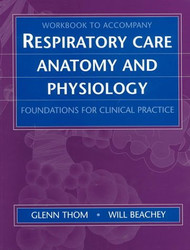 Workbook For Respiratory Care Anatomy And Physiology