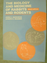 Harkness And Wagner's Biology And Medicine Of Rabbits And Rodents