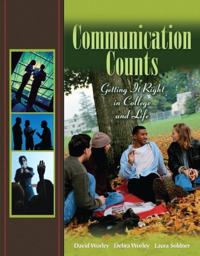 Communication Counts In College Career And Life