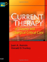Current Therapy Of Trauma And Surgical Critical Care