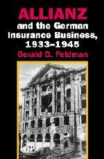 Allianz And The German Insurance Business 1933-1945