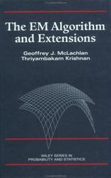 Em Algorithm And Extensions