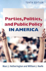 Parties Politics And Public Policy In America