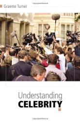 Understanding Celebrity