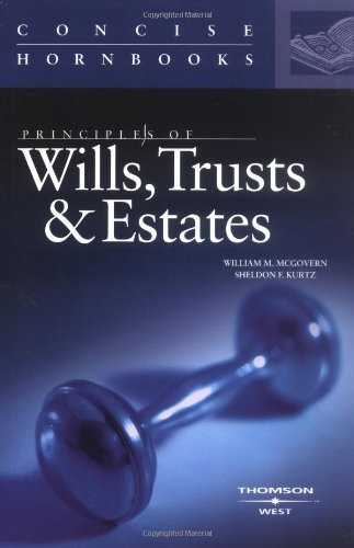 Principles Of Wills Trusts And Estates