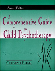 Comprehensive Guide To Child Psychotherapy