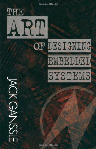 Art Of Designing Embedded Systems