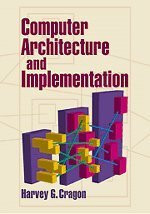 Computer Architecture And Implementation