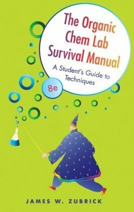 Organic Chem Lab Survival Manual