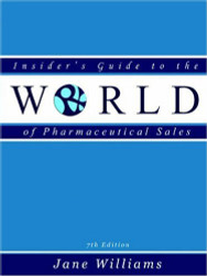 Insider's Guide To The World Of Pharmaceutical Sales