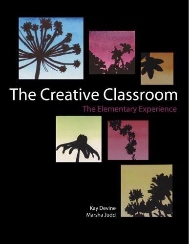 Creative Classroom The Elementary Experience