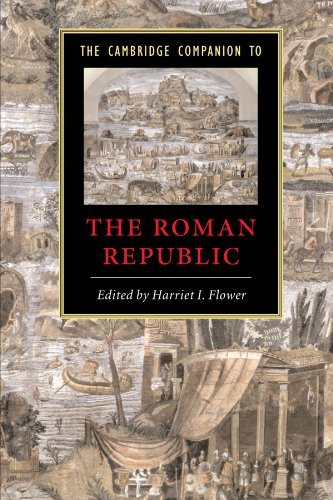 Cambridge Companion To The Roman Republic