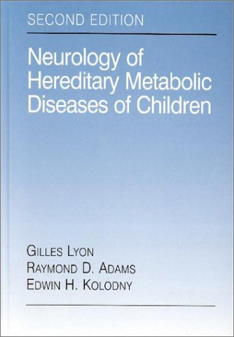 Neurology Of Hereditary Metabolic Diseases Of Children