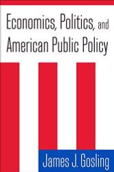 Economics Politics And American Public Policy