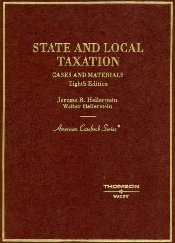 Cases And Materials On State And Local Taxation