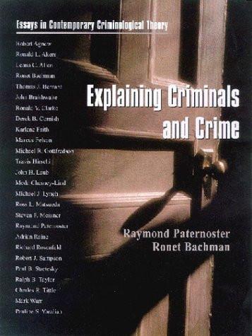 Explaining Criminals And Crime