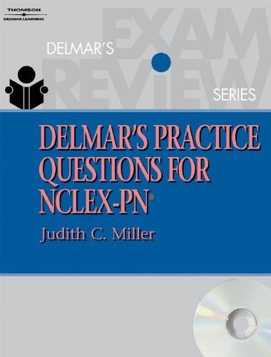 Delmar's Practice Questions For Nclex-Pn