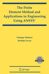 Finite Element Method And Applications In Engineering Using Ansys