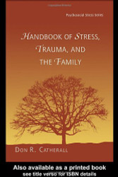 Handbook Of Stress Trauma And The Family