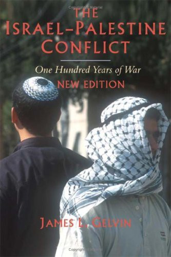 Israel-Palestine Conflict One Hundred Years Of War