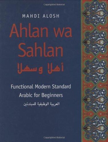 Ahlan Wa Sahlan Functional Arabic For Beginners