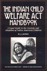 Indian Child Welfare Act Handbook