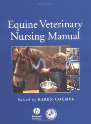 Equine Veterinary Nursing Manual