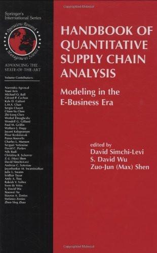 Handbook Of Quantitative Supply Chain Analysis