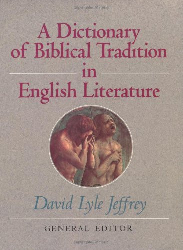 Dictionary Of Biblical Tradition In English Literature